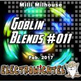 Milli Milhouse - Goblin Blends #011 Feb. 2017