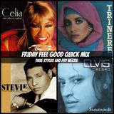 Friday Feel Good Quick Mix ~ Old School Party Mix