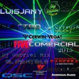 Electro Comercial 2015 Dj Gabriel Mix El Imbatible LuisJany La SifryTk