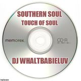Soul Blues Mix - Touch of Soul (Dj Whaltbabieluv)