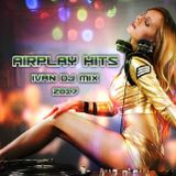 Airplay Hits 2017 - Mixed by Ivan DeeJay