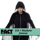 FACT Mix 155: Mathew Jonson