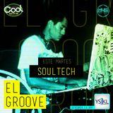 EL GROOVE Radio Show 003 - Soultech live.