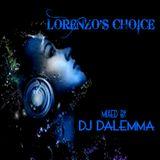 Lorenzo's Choice Mixed by DJ Dalemma