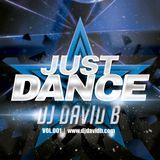 DJ David B - Just Dance - Vol. 001
