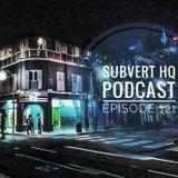Subvert HQ Podcast Episode 121: Subvert Sessions | 170BPM [December 2019]