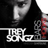 DJ Kitsune - Trey Songz - Bars & Hooks