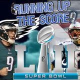 Super Bowl 52 Is SET! | Running Up The Score (1/22/18)