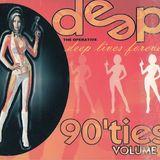 Deep 90'ties Volume 2 - Deep Lives Forever (2001)