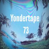 Yondertape #73