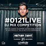 #0121LIVE DJ Mix Competition for Nathan Dawe