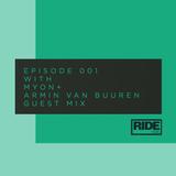 Ride Radio 001 with Myon + Armin van Buuren Guest Mix