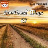 Emotional Ways 67