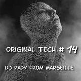 ORIGINAL TECH # 14 DJ PADY DE MARSEILLE