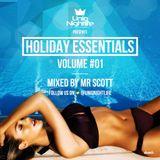 Holiday Essentials Vol1 Mixed By @MrScottt