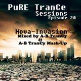 Pure Trance Sessions [Episode 20] Nova Invasion