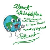 Philly's sustainability in the times of climate crisis, Planet Philadelphia, G-Town Radio 8/4/17