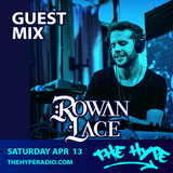 THE HYPE 131 - ROWAN LACE guest mix