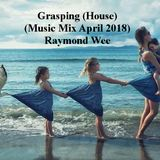 Grasping (House) April 2018