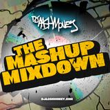 The Mashup Mixdown with Dj AAsH Money