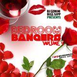 "Dj Gemini & Bigg Sipp "" Bedroom Bangers "" Volume 4"