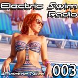 Electric Swim Radio 003 - Stobos Live Set (6-1-14)