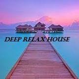 Deep Relax House