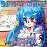 Best 25 Of Super Eurobeat Vol. 9 -SEB Vol. 81 To Vol. 90-