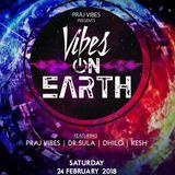 VIBES ON EARTH #PRAJ VIBES