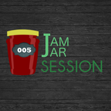 JamJar Session #005