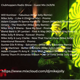 Clubhoppers Radio Show - Guest Mix 24/9/16