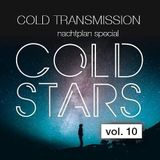 """COLD TRANSMISSION presents """"COLD STARS Vol. 10"""" Nachtplan Special"""