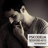 Psicodelia Sessions #010 - Roy RosenfelD