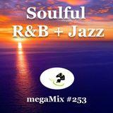 megaMix #253 Soulful R&B + Jazz