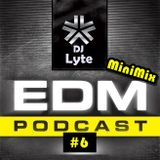 DJ Lyte - EDM Vs. Electro House & Melbourne Bounce Podcast #6 (MiniMix) (30 Sept 2013')