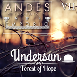 DJ ANDES Presents EMPORIO- Undersun 7 Forest of Hope