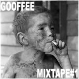 Gooffee MIXTAPE#1