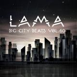 Lama - Big City Beats Vol.60