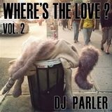 Where's The Love Vol. 2