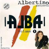 Alba Volume 1 (Mixata Da Fargetta)