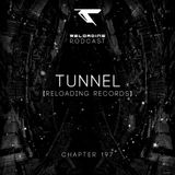 //Reloading-Podcast//-Chapt.197-Tunnel (Reloading)