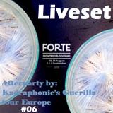 Guerilla tour #06 - Festival Forte - Montemor-o-Velho / Portugal - Liveset