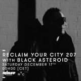 Reclaim Your City 207 | Black Asteroid