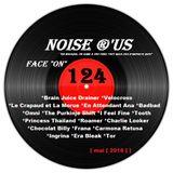 """Noise r'us # 124 """"face on"""" (Mai 2018)"""
