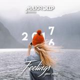 Major Deep - Feelings (Year Mix 2016)