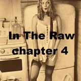 In The Raw - chapter 4