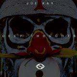 D E E P : T H O U G H T S (Mixed by JOE KAY)