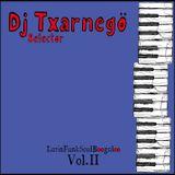 Dj Txarnegö - LatinFunkSoulBoogaloo Vol.2 (45')