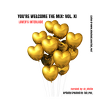You're Welcome The Mix: Vol XI Lover's Interlude
