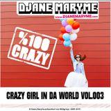 DJane Maryme - Crazy Girl In Da World Vol.003